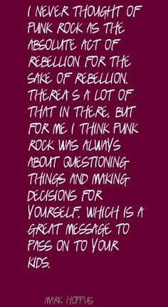 ... of punk rock as the quote more punk rock quotes punk music grunge