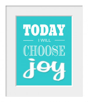 Today I Will Choose Joy - Inspirational Quotes on Etsy