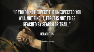 quote-Heraclitus-if-you-do-not-expect-the-unexpected-48876.png