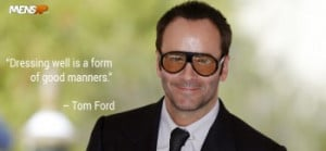 Celebrity Fashion Quotes Every Guy Should Live By
