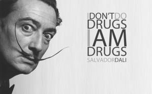 don t use drugs i am drugs salvador dali