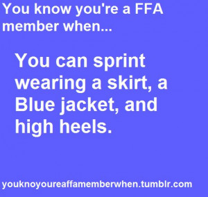 ... FFA member when.. You can sprint wearing a skirt, a Blue Jacket, and
