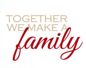 Together We Make Family