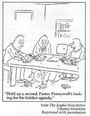 Hidden agendas at church meetings?