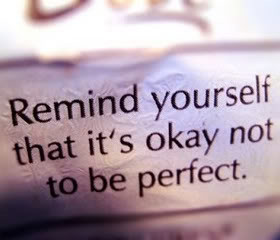 Being Imperfect Quotes & Sayings