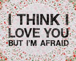 afraid, life, love, pretty, quote, texte