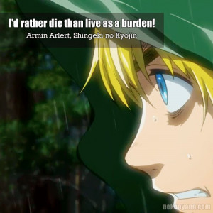 ... armin arlert アルミン アルレルト anime quote i d rather