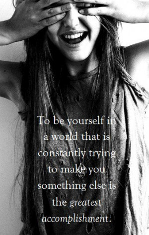 Senior quotes, meaningful, sayings, be yourself