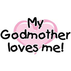 love my godmother | GP013-01 My Godmother loves me (pink heart) More