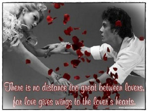 There is no distance too great between lovers