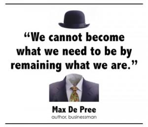 Max De Pree on Personal Change