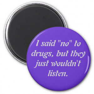 Funny quotes and sayings magnet