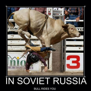 in soviet russia you drive the car fill it up with gas and - Anti-Joke ...