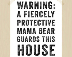 Fiercely Protective Mama Bear Quote Print Protective Mom Print Mother ...
