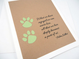 Pet Sympathy Card, Loss of Pet, Helen Keller Quote, Pet Condolence ...