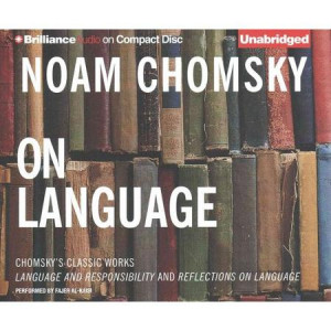 On Language: Chomsky's Classic Works; Language and Responsibility and ...