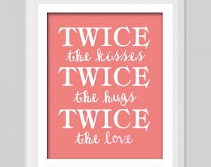... Twin Nursery Quote Twin Boys Twin Girls Twin Brothers Twin Sisters