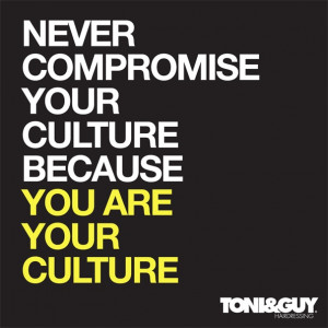 ... culture #toniandguy #hairdressers #life #quotes #inspiring #motivation