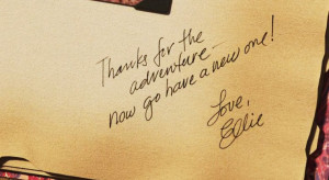 Thanks for the adventure - now go have a new one! Love, Ellie