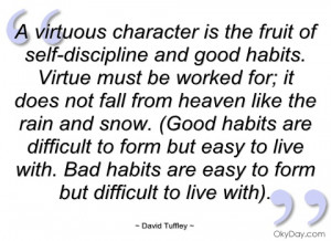 virtuous character is the fruit of