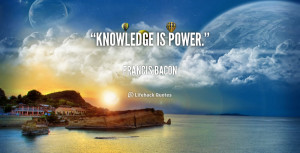 quote-Francis-Bacon-knowledge-is-power-49408.png