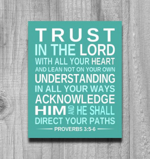 Inspirational Print BIBLE VERSE Trust in the by PrintsbyChristine, $19 ...