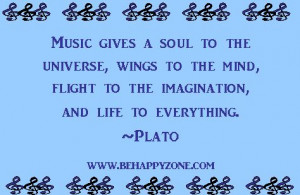 ... music quote from http://www.behappyzone.com/famous-music-quotes.html