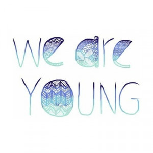 girly, happiness, love, quote, quotes, summer, we are young, young