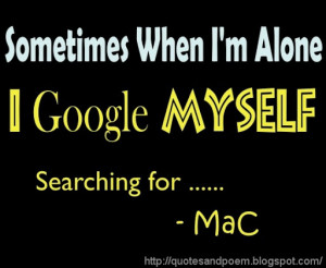 Im Alone Quotes