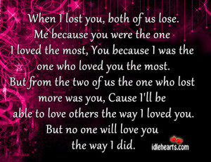 Lost You Quotes When i lost you,
