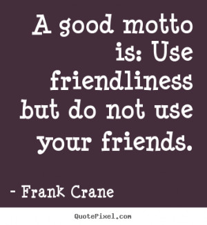 friendship quotes from frank crane make custom quote image