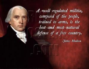 Famous Pro Gun Quotes http://www.rightposters.com/?madison-militia ...