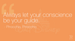 Always let your conscience be your guide. Pinocchio, Pinocchio