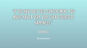 If you have easy self-contentment, you might have a very, very cheap ...