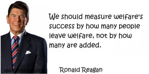 Measure Welfare S Success By How Many People Leave Welfare Not By How