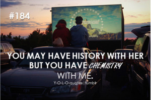 13 notes · #quotes #quote #love #life #chemistry #history #breakups # ...