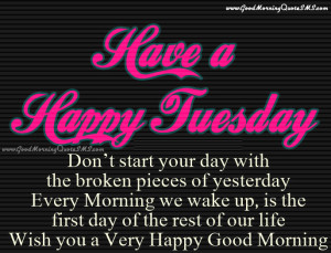 Good Morning Tuesday Greetings – Beautiful Tuesday Morning Wishes ...