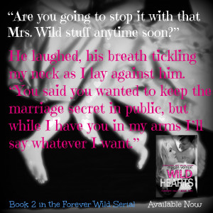 WILD HEARTS, THE SECOND BOOK IN THE FOREVER WILD SERIAL AND FIGHT FOR ...