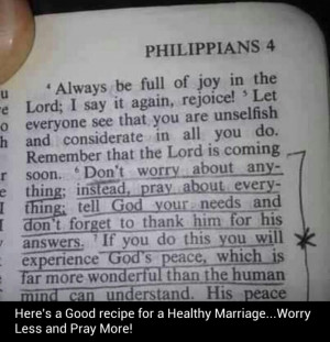 Marriage advice. Worry less, Pray more :phillipians 4