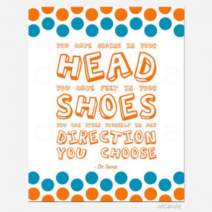 Dr Seuss QUOTE Wall Art by ofCarola, $15.00: Dr Seuss Quotes, Head Dr ...