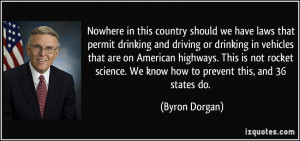 ... that-permit-drinking-and-driving-or-drinking-in-byron-dorgan-52460.jpg