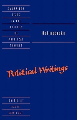 "Start by marking ""Bolingbroke: Political Writings"" as Want to Read ..."
