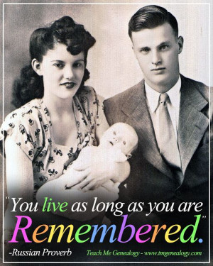 Me Genealogy Quotes ~ A great site for finding interesting sayings ...