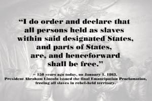 Happy 150th Birthday to the Emancipation Proclamation!