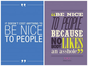 Quotes About Being Nice To Others Quotes about being nice