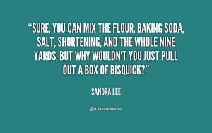 Quotes About Baking