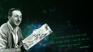 Walt Disney - Mickey Mouse Quote wallpaper