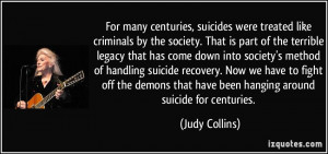 many centuries, suicides were treated like criminals by the society ...