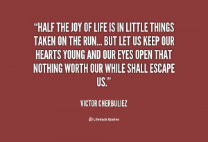 quote-Victor-Cherbuliez-half-the-joy-of-life-is-in-71105.png