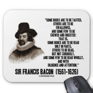 Sir Francis Bacon Books To Be Read Wholly Quote Mouse Pad